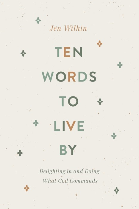 Ten Words to Live By (Paperback)