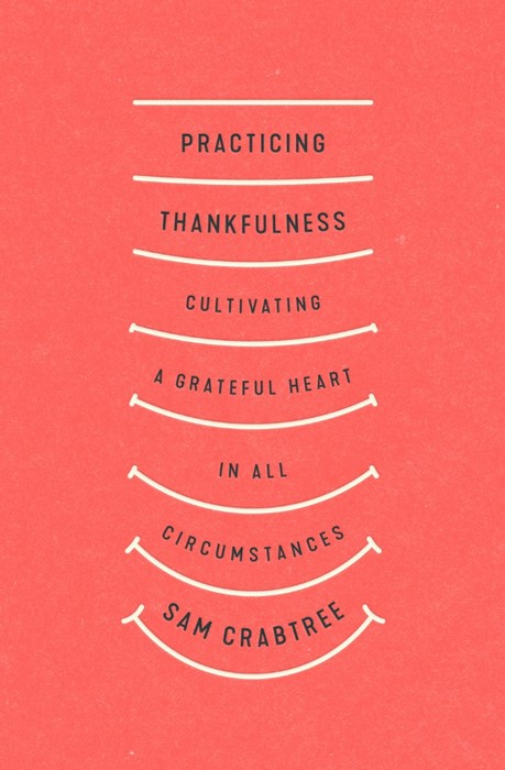 Practicing Thankfulness (Paperback)
