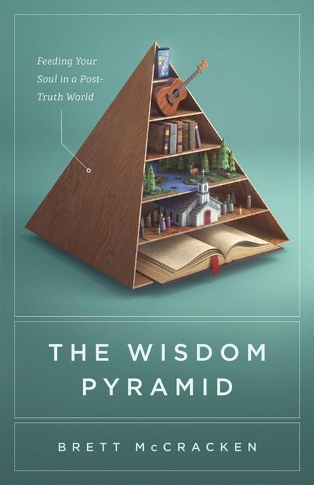 The Wisdom Pyramid (Paperback)