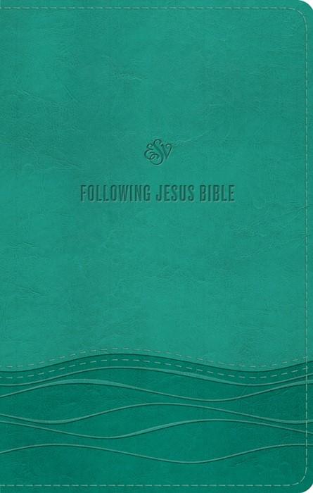 ESV Following Jesus Bible, Teal (Imitation Leather)