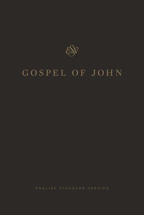 ESV Gospel of John (Paperback)