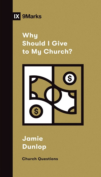 Why Should I Give to My Church? (Paperback)