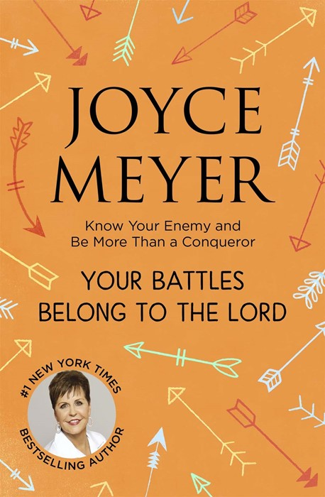 Your Battles Belong to the Lord (Paperback)