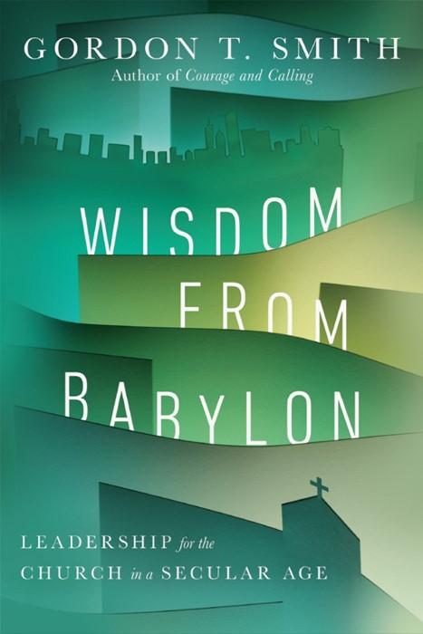 Wisdom for Babylon (Paperback)