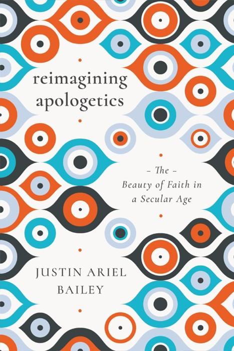 Reimagining Apologetics (Paperback)