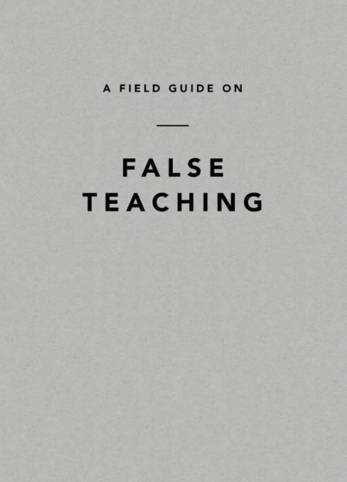 Field Guide on False Teaching, A (Paperback)