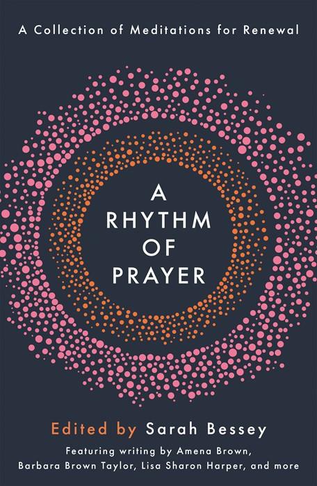 Rhythm of Prayer, A (Hard Cover)