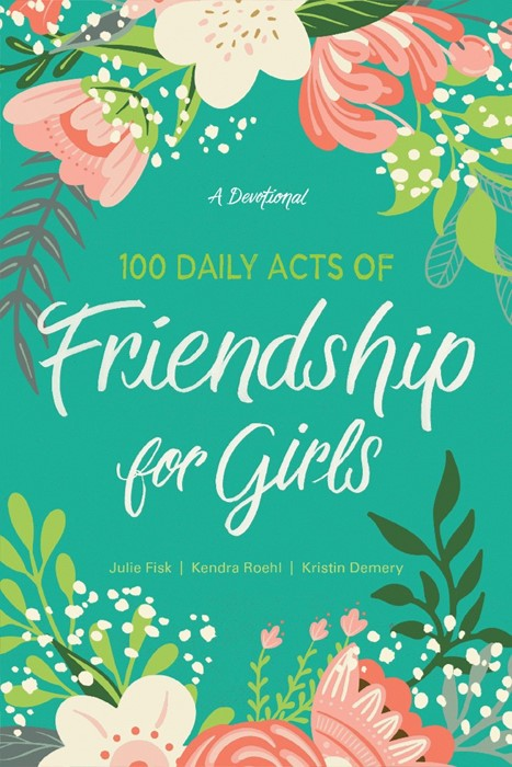 100 Daily Acts of Friendship for Girls (Paperback)