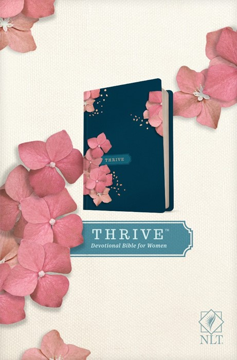 NLT THRIVE Devotional Bible for Women (Hardcover) (Hard Cover)