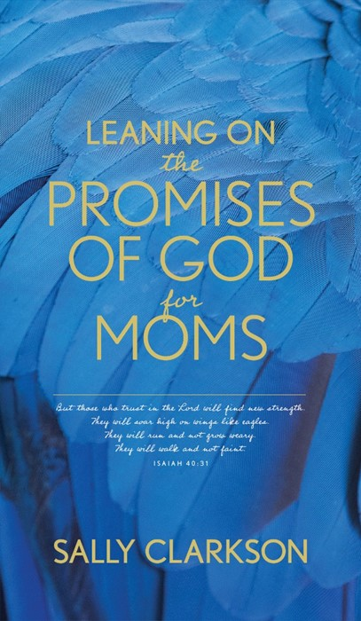 Leaning on the Promises of God for Moms (Paperback)