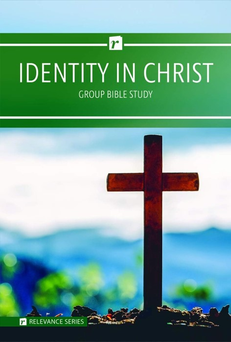 Identity in Christ Group Bible Study (Paperback)