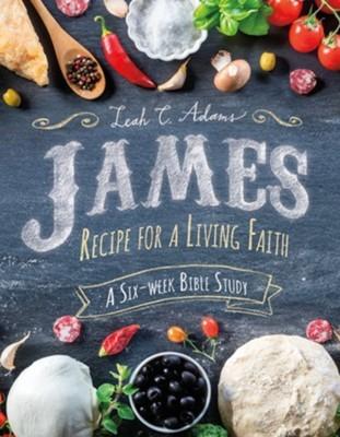 James: Recipe for a Living Faith (Paperback)
