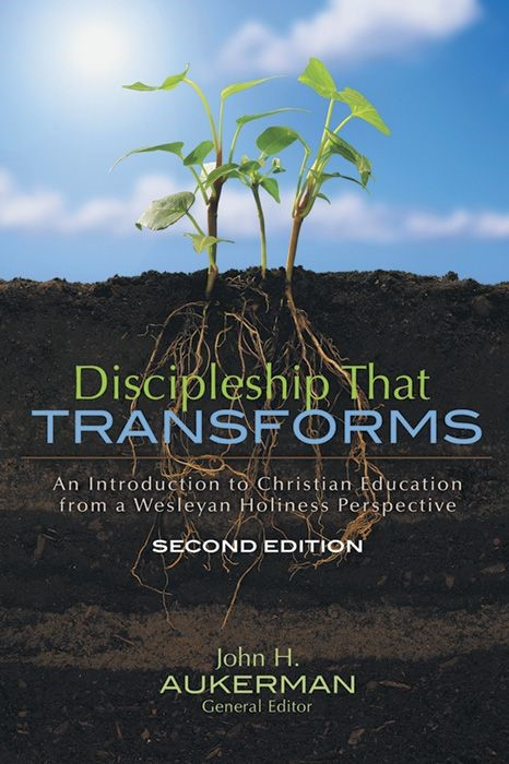 Discipleship that Transforms, Second Edition (Paperback)