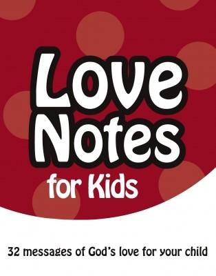 Love Notes for Kids (Paperback)