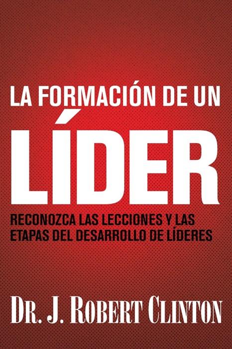 formación de un líder, La (Paperback)