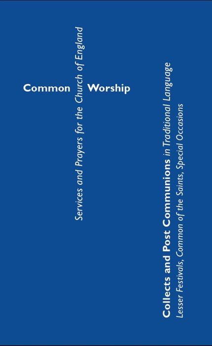 Common Worship: Collects and Post Communions (Paperback)