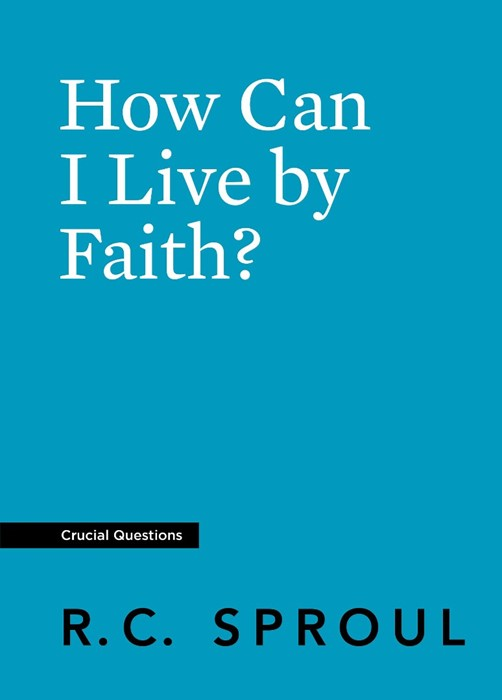 How Can I Live By Faith? (Paperback)