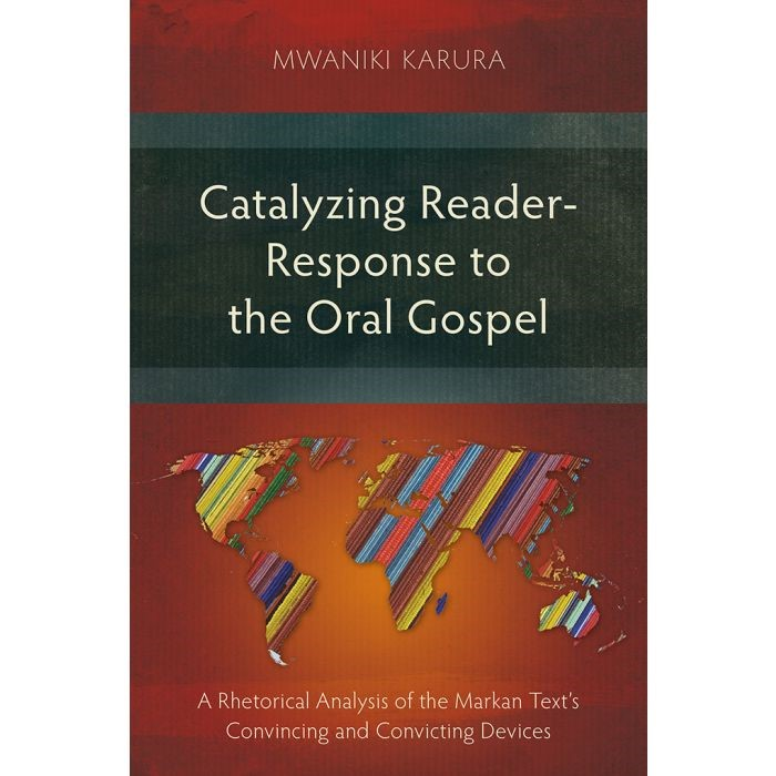 Catalyzing Reader-Response to the Oral Gospel (Paperback)