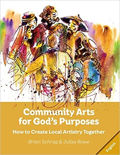 Community Arts for God's Purpose (Paperback)
