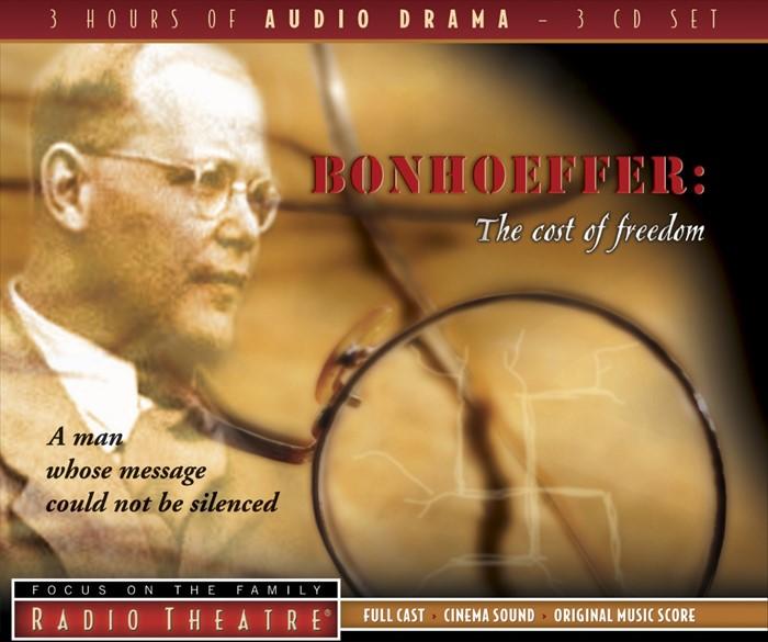 Bonhoeffer: The Cost Of Freedom (CD-Audio)