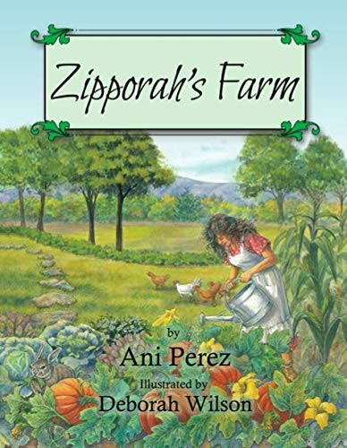 Zipporah's Farm (Paperback)