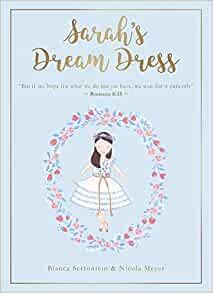 Sarah's Dream Dress (Hard Cover)