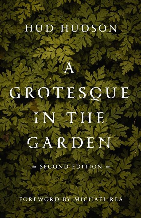 Grotesque in the Garden, A (Paperback)