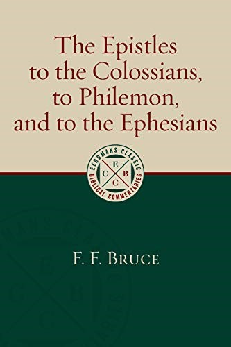 Epistles to the Colossians, to Philemon and to the Ephesians (Hard Cover)