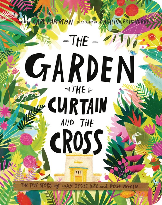 Garden, the Curtain and the Cross, The (Boardbook)
