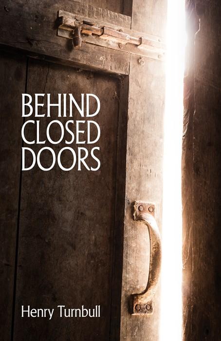 Behind Closed Doors (Paperback)