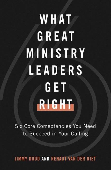 What Great Ministry Leaders Get Right (Paperback)