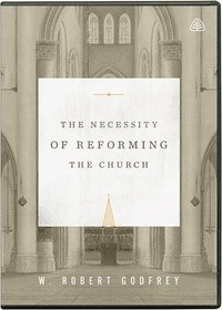 The Necessity of Reforming the Church DVD (DVD)