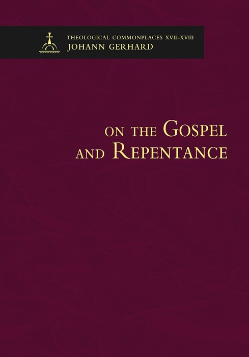 On the Gospel and Repentance (Hard Cover)