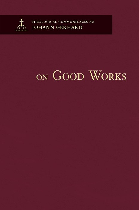 On Good Works (Hard Cover)