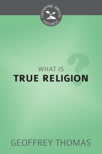What is True Religion? (Paperback)