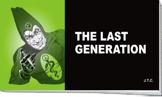 Tracts: The Last Generation (pack of 25) (Tracts)