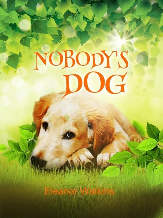 Nobody's Dog (Paperback)