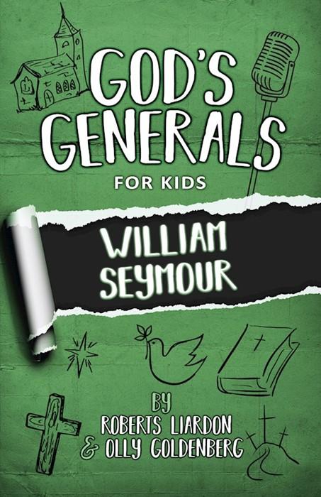 God's Generals for Kids Volume 7: William Seymour (Paperback)
