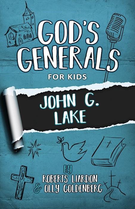 God's Generals for Kids, Volume 8: John G. Lake (Paperback)