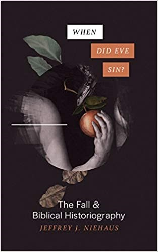 When Did Eve Sin? (Paperback)
