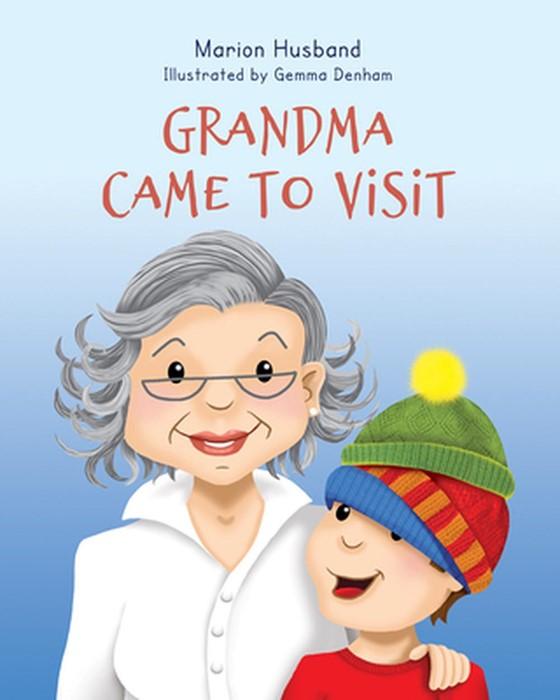 Grandma Came to Visit (Paperback)