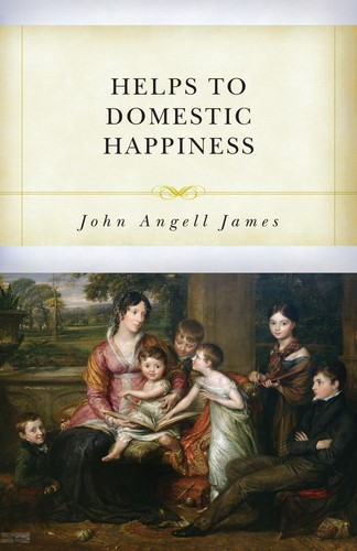 Helps to Domestic Happiness (Paperback)
