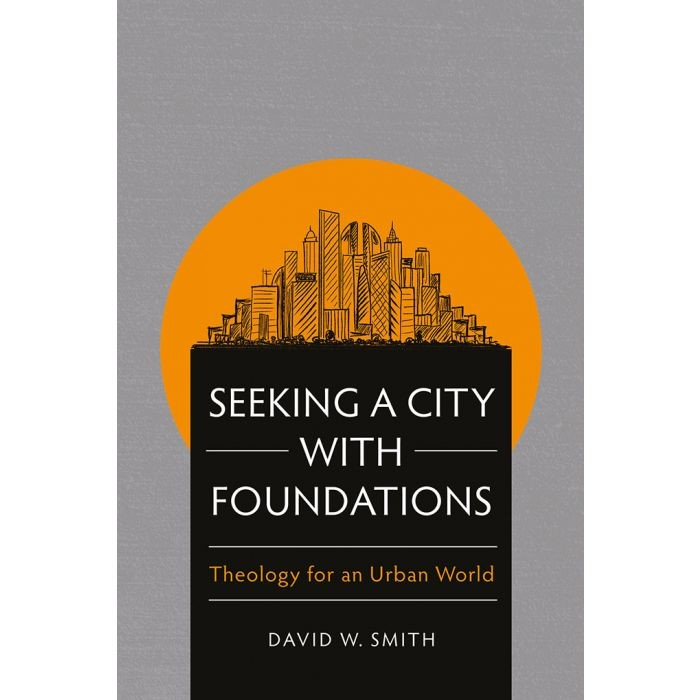 Seeking a City with Foundations (Paperback)