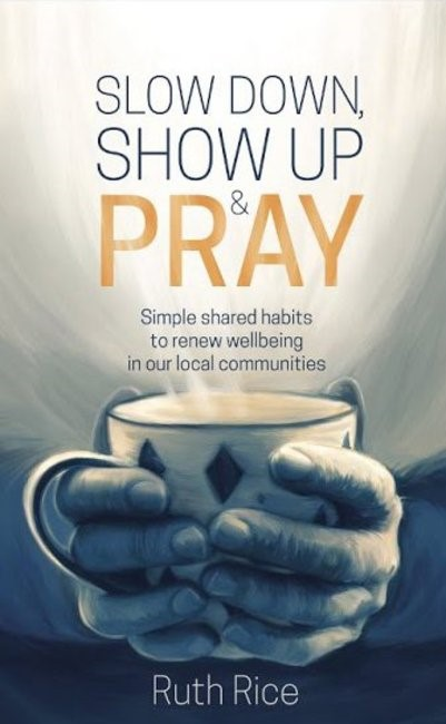 Slow Down, Show Up and Pray (Paperback)