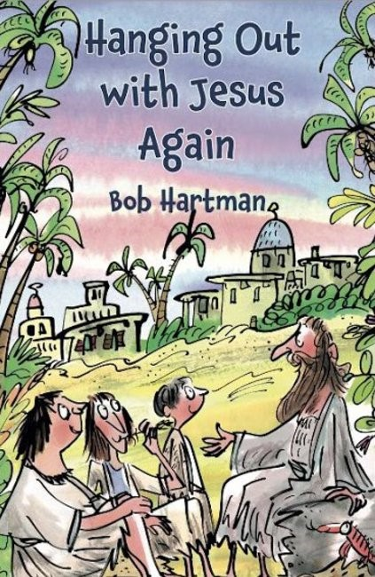 Hanging Out With Jesus Again (Paperback)