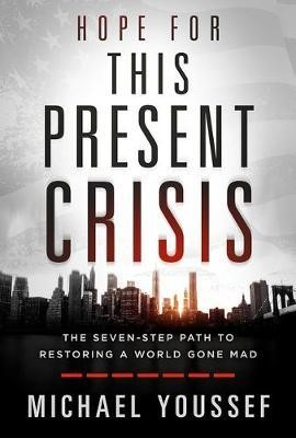 Hope for This Present Crisis (Hard Cover)