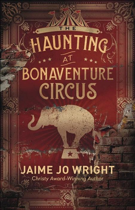 The Haunting at Bonaventure Circus (Paperback)