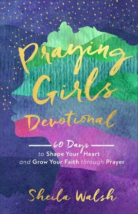 Praying Girls Devotional (Hard Cover)