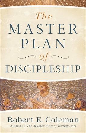 The Master Plan of Discipleship (Paperback)