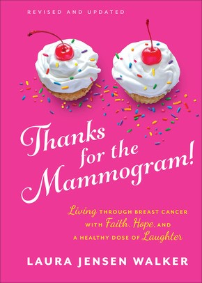 Thanks for the Mammogram! Updated Edition (Hard Cover)